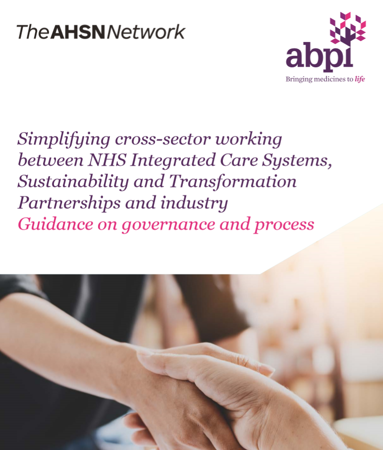 Simplifying cross-sector working - a report by the AHSN Network and the ABPI