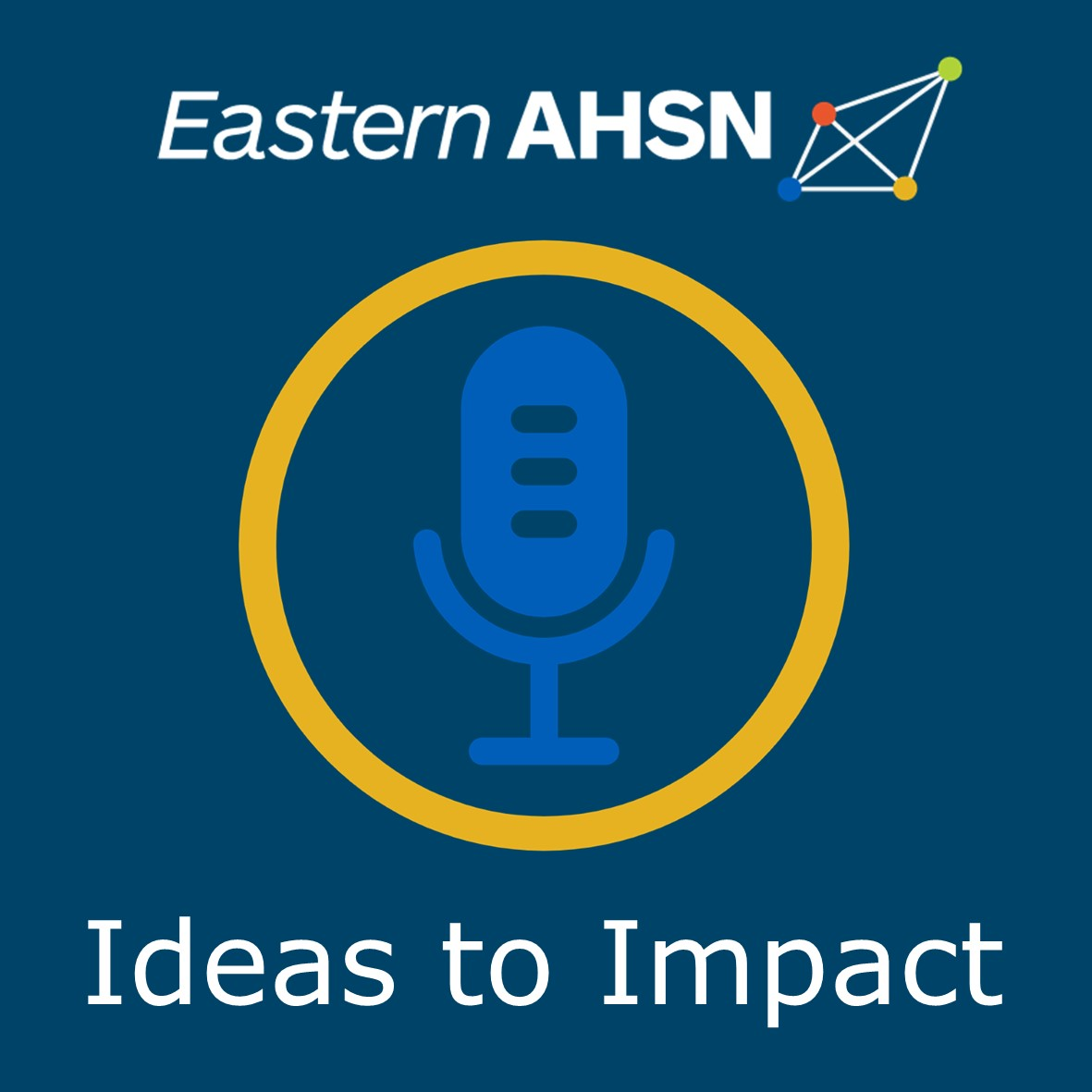 Ideas to Impact podcast