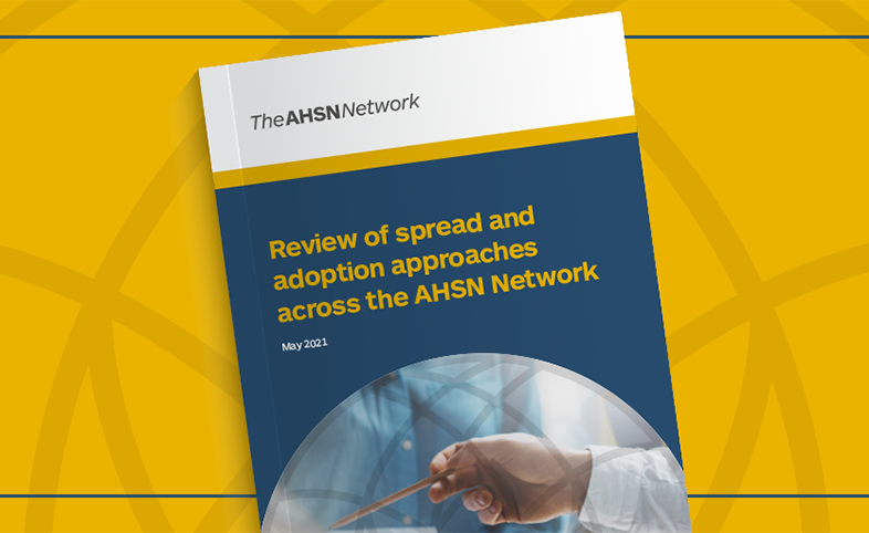AHSN Adopt and spread review